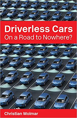 Driverless Cars: On a Road to Nowhere (2018)
